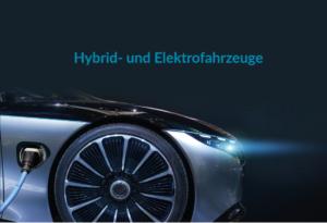 Regelungen zu Hybrid- und Elektrofahrzeugen